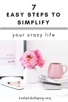 7 Easy Steps to Simplify Your Crazy Life – Looks Like Happy  #simplify #chaos #happylife #selfcare #routine #simplifiedlife #home #organizationsolutions #organization #storagesolutions #stress #stressfree #life #lookslikehappy