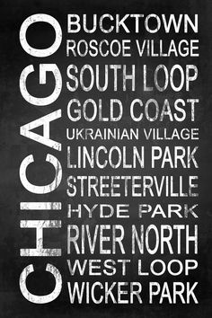 Subway Chicago 2 by Melissa Smith   Urban Art District.  Modern subway sign chalkboard typography listing popular areas of Chicago, IL such as: Bucktown, Roscoe Village, South Loop, Gold Coast, Ukrainian Village, Lincoln Park, Streeterville, Hyde Park, River North, West Loop, Wicker Park  Display the richness Chicago has to offer with this subway sign typography. It features popular areas or attractions in the city, and the chalkboard style will easily compliment any wall color or décor…