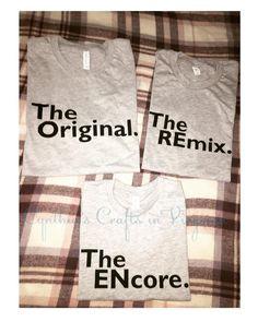 Family T-Shirts  #theencore #theoriginal #theremix #familytshirt #tshirts #smallbusiness #cynthiascraftsinvirginia #shoplocal #woodbridgeva #screenprinting #vinyl #stahlsheatprinting #matchingtshirts #amazon