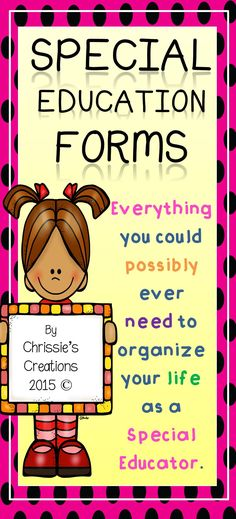 Special Education forms include IEP planning forms and Intervention forms.  This is a must have for every special education teacher. I know I can't live without it.  This product is by Chrissie's Creations 2015 (C)