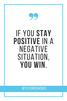If you stay positive in a negative situation, you win. Stay Positive Quotes, Positive Words, Staying Positive, Positive Mindset, Feel Good Quotes, Quotes To Live By, Life Quotes, Relationship Quotes, Best Inspirational Quotes