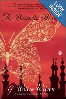 The Butterfly Mosque: A Young American Woman's Journey to Love and Islam: G. Willow Wilson: 9780802145338: Amazon.com: Books