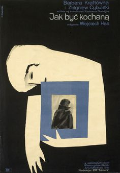 Polish poster for How to Be Loved (Wojciech Has, Poland, 1963); Designer: Witold Janowski (1926-2006).