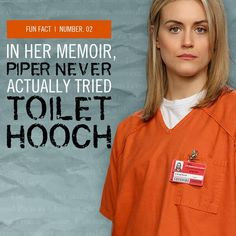 In her memoir, Piper never actually tried toilet hooch. Orange Is The New Black, Serie Orange, Favorite Color, Favorite Things, Alex And Piper, Piper Chapman, Taylor Schilling, Free Netflix Account, Laura Prepon