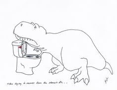 T-Rex Trying to Recover from the Stomach Flu…  #TRexTrying