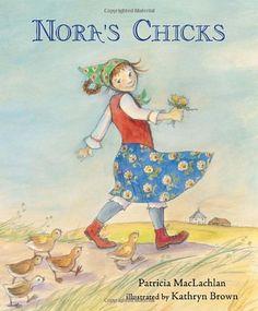 Nora's Chicks by Patricia Maclachlan,http://www.amazon.com/dp/0763647535/ref=cm_sw_r_pi_dp_bu.Ftb0HTNM8ZW36