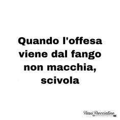 Fake Friend Quotes, Bitch Quotes, Luis Sepulveda, Italian Quotes, Foto Instagram, Cute Love Quotes, Sarcasm Humor, Dancing In The Rain, Friendship Quotes