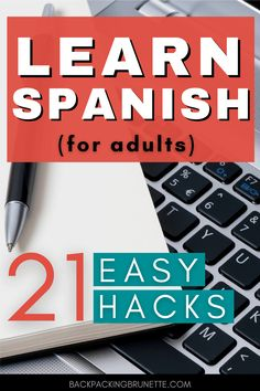 21 Simple Tips to Learn Spanish as an Adult