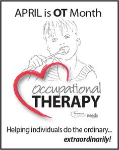 April is Occupational Therapy Month, a time to celebrate the importance of this wonderful profession and the therapist who do it.  Share ♥ PSN