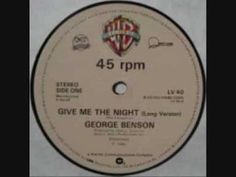 George Benson - Give Me The Night (+playlist)