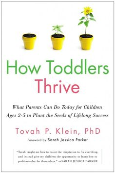 How Toddlers Thrive — A parenting book review — Savvy Sassy Moms