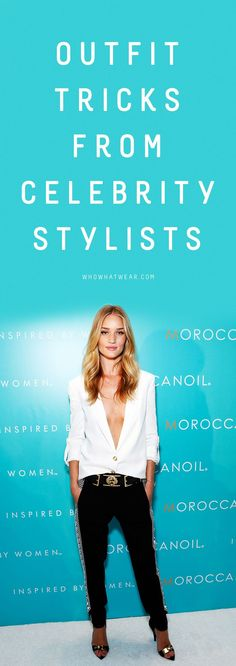 Outfit Tricks From Celebrity Stylists.