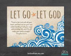 Let Go Let God - Proverbs 3:5-6 - 7x5 Print - Bible Verse Christian Art by JustLovePrints on Etsy https://www.etsy.com/listing/211381196/let-go-let-god-proverbs-35-6-7x5-print