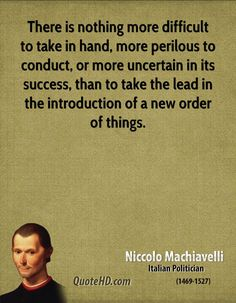 machiavelli and human nature Throughout our study of political theory this semester there seems to be a recurring theme prevalent in each of the readings, that being an attempt to explain and characterize human nature.