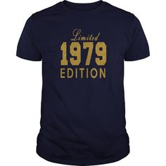 Limited  1979 Edition #1979 #tshirts #birthday #gift #ideas #Popular #Everything #Videos #Shop #Animals #pets #Architecture #Art #Cars #motorcycles #Celebrities #DIY #crafts #Design #Education #Entertainment #Food #drink #Gardening #Geek #Hair #beauty #Health #fitness #History #Holidays #events #Home decor #Humor #Illustrations #posters #Kids #parenting #Men #Outdoors #Photography #Products #Quotes #Science #nature #Sports #Tattoos #Technology #Travel #Weddings #Women