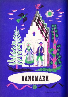 Vintage travel illustration of Denmark by Maurice Laban. His use of color in a way similar to screenprinting, imperfect symmetry and folk costumes as well as cultural object and landscape references for each country are just gorgeous.