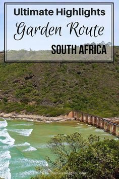 Ultimate Highlights Garden Route in South Africa. Travel in Africa.