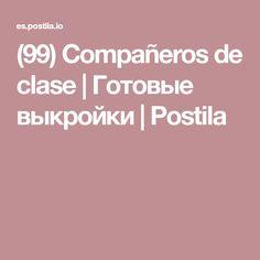 (99) Compañeros de clase | Готовые выкройки | Postila