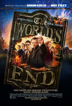 The World's End (2013) - Favourite comedy of the year! Edgar Wright is a genius and knows exactly what he's doing. Cast is stellar and simon Pegg and Nick Frost always have amazing chemistry