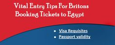 Vital Entry Tips For Britons Booking Tickets to Egypt
