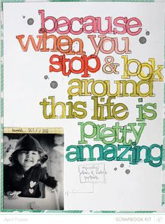 """""""Because..."""" scrapbook page by April Foster. Excellent lettering. (Studio Calico)."""