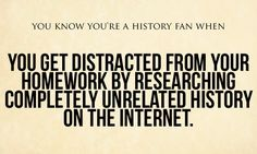 History major...happens all the time!