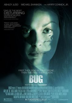 Bug , starring Ashley Judd, Michael Shannon, Harry Connick Jr., Lynn Collins. An unhinged war veteran holes up with a lonely woman in a spooky Oklahoma motel room. The line between reality and delusion is blurred as they discover a bug infestation. #Drama #Horror #Thriller