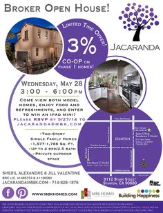 ORANGE COUNTY REALTORS AND BROKERS  Join MBK Homes for the Jacaranda Broker Open House May 28th from 3 - 6pm! Enjoy Food, Refreshments and enter for a chance to win an iPad Mini. RSVP by May 27th to jacaranda@mbk.com  Be sure to ask about the limited time 3% Co-op on Phase 1 homes!  www.mbkhomes.com/jacaranda