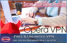 Secure your Online presence Use Opera Browser Built-in Unlimited Free VPN, Opera VPN Pros cons, Best Free VPN, safe Internet web surf using Opera VPN Opera Browser, Safe Internet, Computer Problems, Android Hacks, Stay Safe, Tech, Free, Tecnologia, Technology