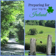 """Great tips on preparing for a trip to Ireland; links, companies recommended, and """"how-to"""" videos for packing. (Learning is Messy)"""
