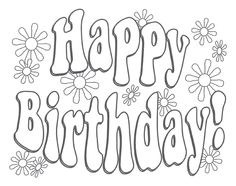 Happy Birthday Coloring Pages Free Online Printable Sheets For Kids Get The Latest Images