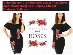 A Manchester Clothing Wholesaler That Offers Great Profit Margins & Employ Ethical Business Policies