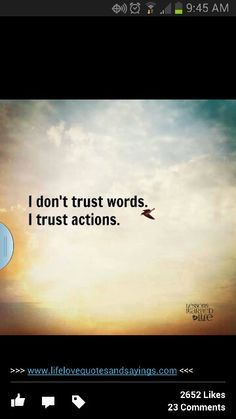 Don't trust words....