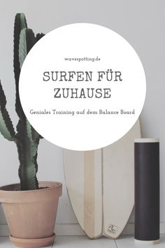 Surf || Surf Tips || Surfing || Surfen || Tipps || Ideen || Fitness || Training