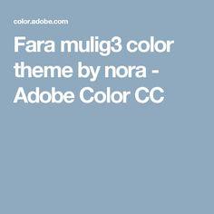 Fara mulig3 color theme by nora - Adobe Color CC
