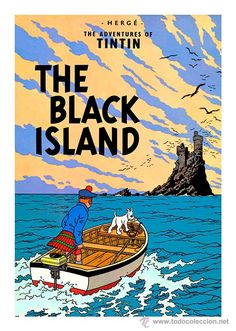 CARTEL DEL CÓMIC TINTÍN. LA ISLA NEGRA. THE BLACK ISLAND. HERGÉ. 45 X 32 CMS.