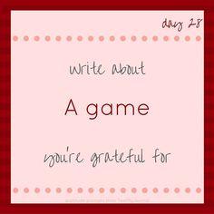 #30DayGratitudeChallenge - A game http://ift.tt/2fWZVtB