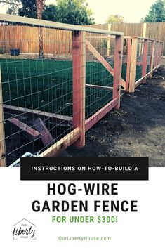 Update Your Yard with This Hog Wire Fence : Easy How-To Instructions on building. - Update Your Yard with This Hog Wire Fence : Easy How-To Instructions on building a hog-wire garden -