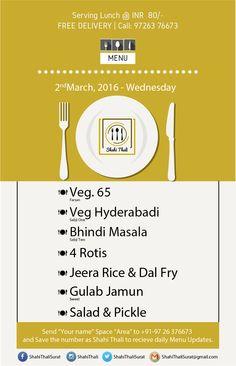 Take the food, Show your Joy :) Book your Shahi Thali for tomorrow i.e 2nd March, 2016 (Wednesday) #MyShahiThali