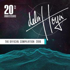 Delahoya 2016 (The Official Compilation) [Skills Records] » Minimal Freaks