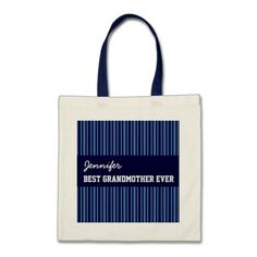 Best Grandmother Ever Custom Name Blue Stripes Bags   To see more customizable striped Jaclinart gift items:   http://www.zazzle.com/jaclinart+striped+gifts?st=date_created&ps=120  #stripes #striped #pattern #jaclinart #design #create