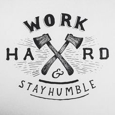 work hard & stay humble http://www.thelucrativerebel.com