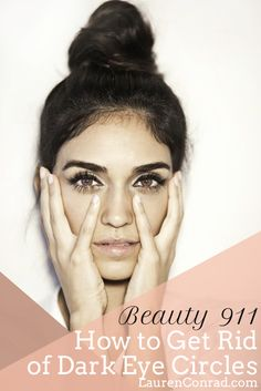 Beauty 911: How to Get Rid of Dark Eye Circles