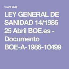 LEY GENERAL DE SANIDAD 14/1986 25 Abril  BOE.es - Documento BOE-A-1986-10499