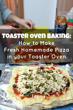 http://www.homefavour.com/category/Toaster-Oven/ Toaster Oven Baking: How to Make Fresh Homemade Pizza in a Toaster Oven // Tsiporah Blog
