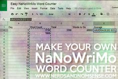 Making Your Own NaNoWriMo Word Count Spreadsheet via www.nerdsandnomsense.com #writing #writers