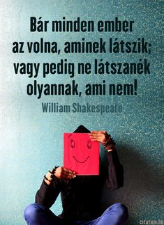 William Shakespeare idézet a megjátszásról.