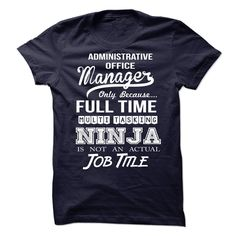 Awesome tee for Administrative Office Manager T-Shirts, Hoodies. ADD TO CART ==►…