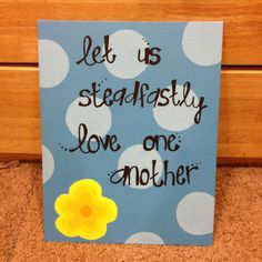 The Tri Delta motto. Acrylic paint on canvas.