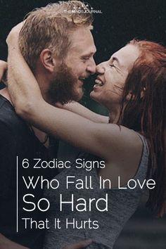6 Zodiac Signs Who Fall In Love So Hard That It Hurts - https://themindsjournal.com/zodiac-love-so-hard-it-hurts/